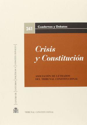 CRISIS Y CONSTITUCION