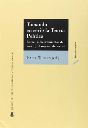 TOMANDO EN SERIO LA TEORIA POLITICA