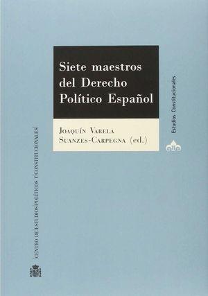 SIETE MAESTROS DEL DERECHO PUBLICO ESPAÑOL