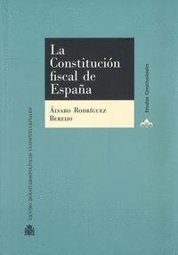 LA CONSTITUCION FISCAL DE ESPAÑA