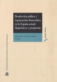 DESAFECCION POLITICA Y REGENERACION DEMOCRATICA EN LA ESPAÑA ACTU