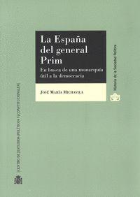 LA ESPAÑA DEL GENERAL PRIM
