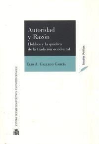 AUTORIDAD Y RAZON HOBBES Y LA QUIEBRA DE LA TRADICION OCCIDENTAL