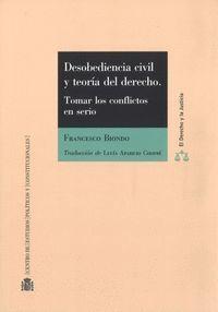DESOBEDIENCIA CIVIL Y TEORIA DEL DERECHO