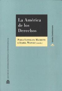 LA AMERICA DE LOS DERECHOS