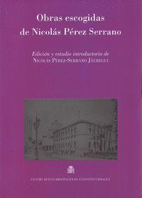 OBRAS ESCOGIDAS DE NICOLÁS PÉREZ SERRANO