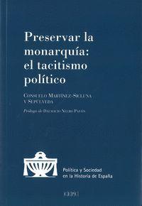 PRESERVAR LA MONARQUIA: EL TACITISMO POLITICO