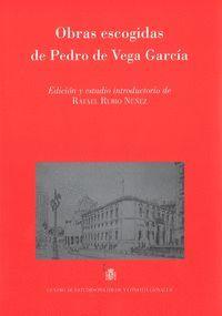 OBRAS ESCOGIDAS DE PEDRO DE VEGA GARCÍA