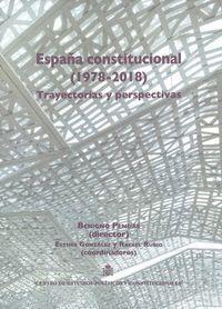 ESPAÑA CONSTITUCIONAL 1978-2018 - 5 VOLS.