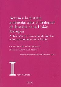 ACCESO A LA JUSTICIA AMBIENTAL ANTE EL TRIBUNAL DE JUSTICIA DE LA UNIÓN EUROPEA
