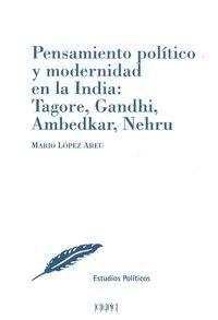 PENSAMIENTO POLITICO Y MODERNIDAD EN LA INDIA