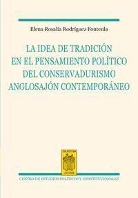 LA IDEA DE LA TRADICIÓN EN EL PENSAMIENTO POLÍTICO DEL CONSERVADURISMO ANGLOSAJÓ