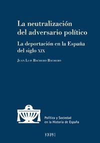 LA NEUTRALIZACIÓN DEL ADVERSARIO POLÍTICO