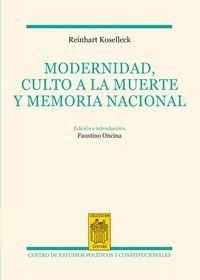 MODERNIDAD, CULTO A LA MUERTE Y MEMORIA NACIONAL