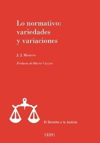 LO NORMATIVO: VARIEDADES Y VARIACIONES