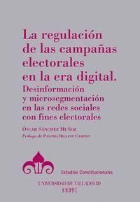 LA REGULACIÓN DE LAS CAMPAÑAS ELECTORALES EN LA ERA DIGITAL