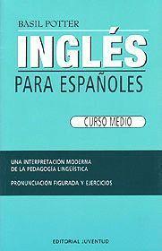 INGLES PARA ESPAÑOLES (CURSO MEDIO)