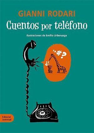 CUENTOS POR TELEFONO (ED.ANIVERSARIO)