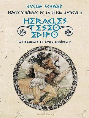 HERACLES, TESEO Y EDIPO