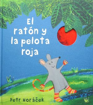 EL RATON Y LA PELOTA ROJA