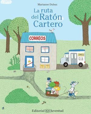 LA RUTA DEL RATON CARTERO
