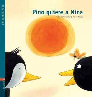 PINO QUIERE A NINA +CD  (T)