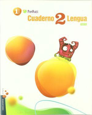CUADERNO 2 DE LENGUA (PAUTA) 1º PRIMARIA