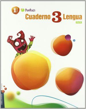 CUADERNO 3 DE LENGUA (PAUTA) 1º PRIMARIA