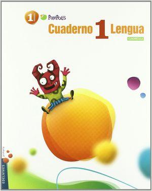 CUADERNO 1 DE LENGUA (CUADRICULA) 1º PRIMARIA