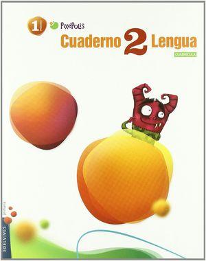CUADERNO 2 DE LENGUA (CUADRICULA) 1º PRIMARIA