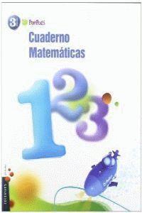 CUADERNO 1 DE MATEMATICAS 3º PRIMARIA