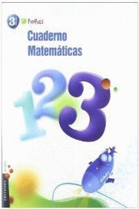CUADERNO 3 MATEMATICAS 3º PRIMARIA
