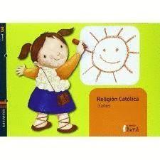 RELIGIÓN CATÓLICA INFANTIL 3 AÑOS