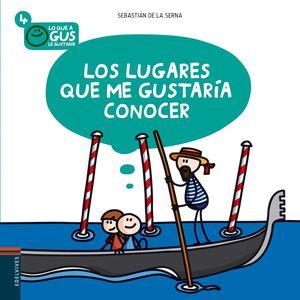 LOS LUGARES QUE ME GUSTARIA CONOCER