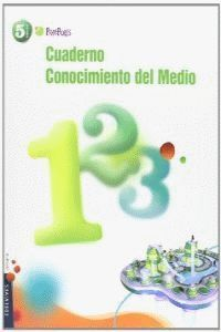 CUADERNO 1 CONOCIMIENTO DEL MEDIO 5º PRIMARIA