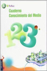 CUADERNO 3 CONOCIMIENTO DEL MEDIO 5º PRIMARIA