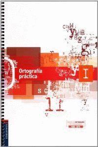 ORTOGRAFIA PRACTICA I
