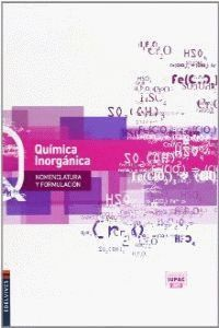 QUIMICA INORGANICA NOMENCLATURA Y FORMULACION NORMAS IUPAC 2013
