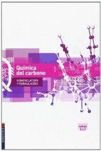 QUIMICA DEL CARBONO (NOMENCLATURA Y FORMULACION)
