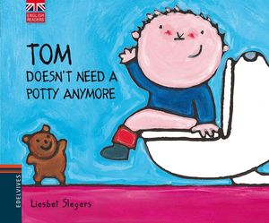 TOM DOESN'T NEED A POTTY ANYMORE