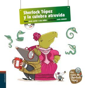 SHERLOCK TOPEZ Y LA CULEBRA ATREVIDA + CD