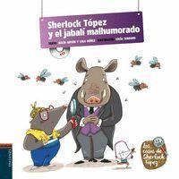 SHERLOCK TOPEZ Y EL JABALI MALHUMORADO (PICTOCUENTO CON CD)