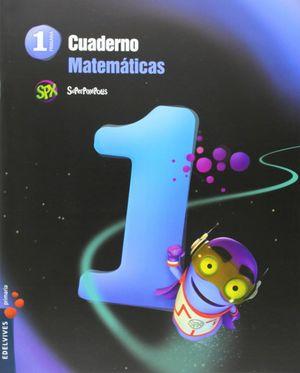 CUADERNO MATEMATICAS 1. 1ºEP SUPERPIXEPOLIS 2015
