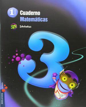 CUADERNO DE MATEMATICAS 3. 1ºEP.