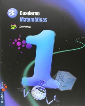 CUADERNO DE MATEMATICAS 1. 3ºEP.