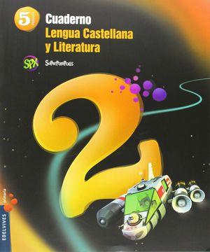 CUADERNO 2 DE LENGUA CASTELLANA Y LITERATURA 5º PRIMARIA