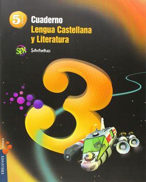 CUADERNO 3 DE LENGUA CASTELLANA Y LITERATURA 5º PRIMARIA