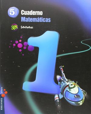 CUADERNO MATEMATICAS 5. 1ºEP.