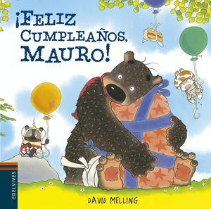 FELIZ CUMPLEAÑOS MAURO!