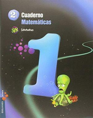 CUADERNO DE MATEMATICAS 1. 2ºEP.
